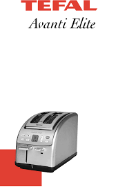 T Fal Toaster Groupe Seb Usa T Fal Toaster Avanti Elite User Guide