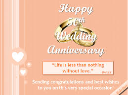 50th wedding anniversary greetings for a 50th wedding anniversary free milestones ecards greeting