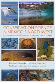 conservation science in mexico s northwest ecosystem status and