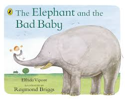 the elephant and the bad baby puffin picture books amazon co uk