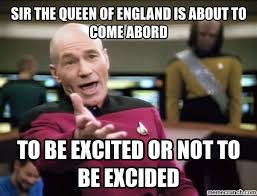 Queen Of England Meme - the queen of england is about to come abord