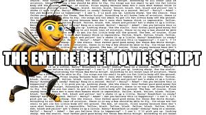 Meme Script - the entire bee movie script youtube