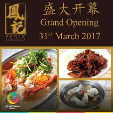 cuisine in kl kl gateway mall announcing the grand opening of fenix