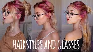 easy hairstyles for people with glasses firmoo com stella