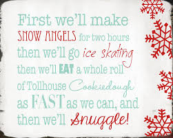 elf quote first we will make snow angels for two hours then we