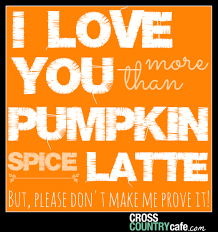 coffee quote of the week for the love of pumpkin spice
