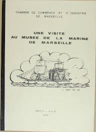 chambre de commerce et d industrie de marseille une visite au musée de la marine de marseille chambre de