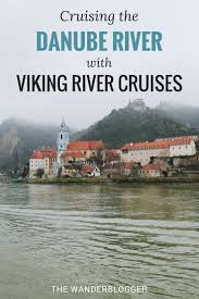 review tips cruising the danube with viking river cruises the
