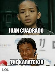 Karate Kid Meme - juan cuadrado the karate kid lol lol meme on me me