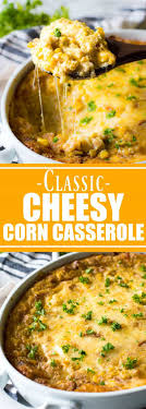 cheesy corn casserole house of yumm