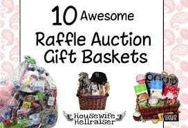 raffle gift basket ideas 10 great ideas for fundraiser auction gift baskets from