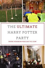 the ultimate harry potter party housewife eclectic