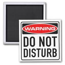 Do Not Disturb Desk Sign Do Not Disturb Gifts On Zazzle