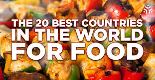 list of international cuisines the 20 best countries in the for food yonderbound