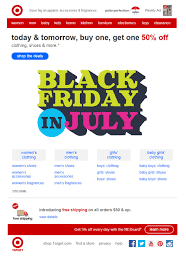 target black friday july black friday email campaigns listrak insights retail marketing