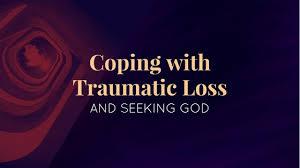 Seeking God Coping With Traumatic Loss And Seeking God Solomon S