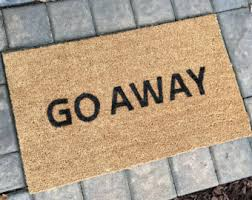 Funny Doormat Sayings The Original Come As You Are Doormat Doormats