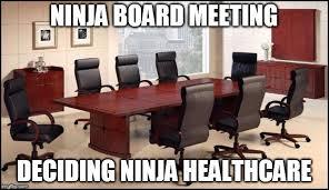 Conference Room Meme - ninja board meeting imgflip