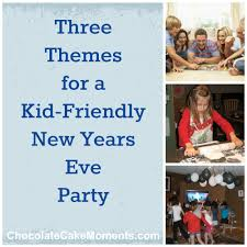 3 themes for a kid friendly new years eve party chocolate cake