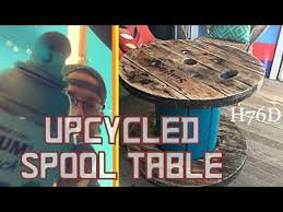 Wire Spool Table Upcycled Wire Spool Table Youtube