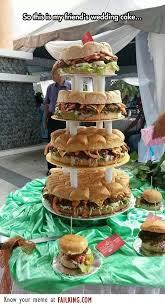 wedding cake fails burger wedding cake failking