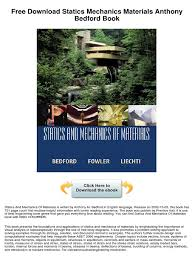 statics mechanics materials anthony bedford strength of
