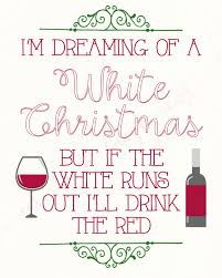 i m dreaming of a i m dreaming of white christmas but if the white runs out i ll