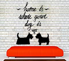 wall vinyl decal quotes dog pets home is where your dog is home