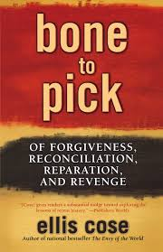 bone to pick of forgiveness reconciliation reparation and