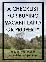 checklist for building a house ten june a checklist for buying vacant land or property