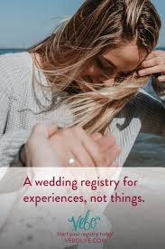 best wedding registry website vebo is a wedding registry for adventurous couples sign up for