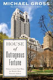 house of outrageous fortune fifteen central park west the world s