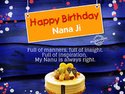 Happy Birthday Wisdom Wishes Birthday Wishes For Nana Ji Birthday Images Pictures