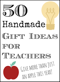 50 handmade gift ideas for teachers the country chic cottage