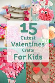 26 super fun valentines day crafts for kids to make valentine