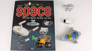 lego book tips for kids space cool projects for your bricks
