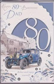 happy 80th birthday dad 80 classic car verse wordy wishes greeting
