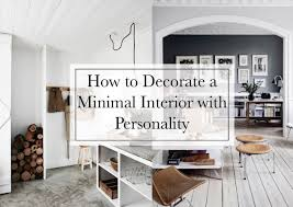decorate pictures how to decorate a minimal interior with personality beige renegade