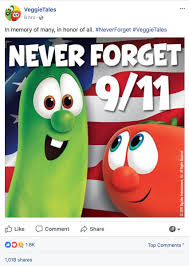 veggietales remembers 9 11 dankchristianmemes