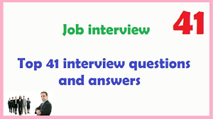 Job Interview Resume Questions by Top 41 Interview Questions And Answers Youtube