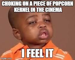 I Feel It Meme - i feel it imgflip