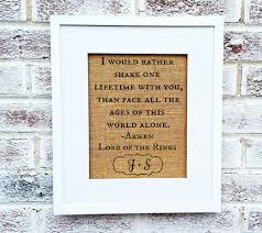 gifts for lord of the rings fans lord of the rings quote lotr fans movie romantic geek gifts