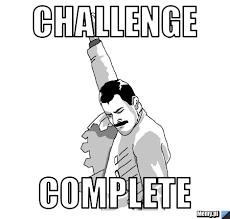 Challenge Complete Challenge Complete Memy Pl