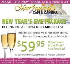 new year u0027s eve party at margarita u0027s cafe 5 long island locations