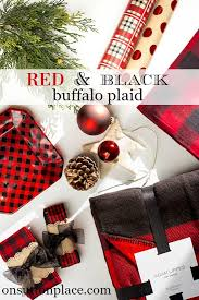 plaid christmas and black buffalo plaid christmas the plan on sutton place