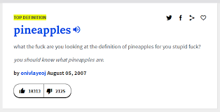 Definition Of Meme Urban Dictionary - urban dictionary s definition of pineapples funny