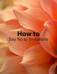 how to say no to invitations u2014 paper swallow events