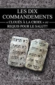 Les Dix Commandements Clous La Croix Ou Requis Les Dix Commandements Clous La Croix Ou Requis Pour Le Salut