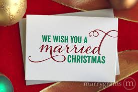 married christmas cards married christmas card we wish you a married christmas