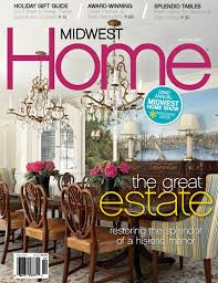 home magazine 1929 estate midwest home magazine 2012 rlh studio minneapolis